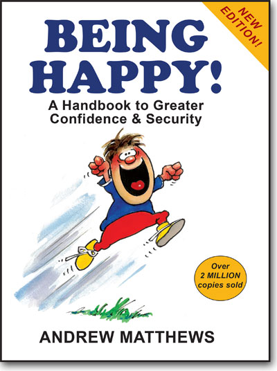 Being Happy! by Andrew Matthews book cover