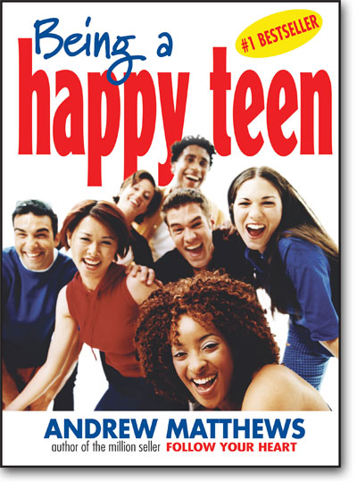 Being a Happy Teen by Andrew Matthews book cover