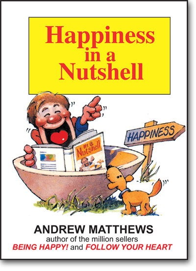 Happiness in a Nutshell by Andrew Matthews book cover