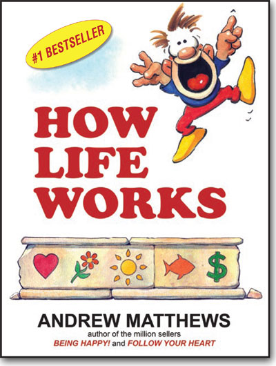 How Life Works by Andrew Matthews book cover